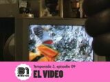 Episodio 50: El Video