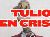 La crisis de Tulio