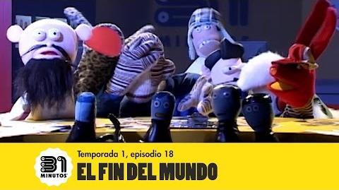 Episodio 18: El Fin del Mundo