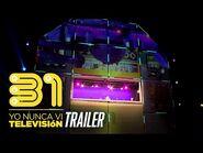 31 minutos - Show «Yo nunca vi televisión» - Trailer con imágenes de México 2