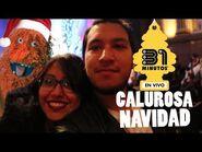 """31 minutos """"Calurosa navidad"""" en México"""