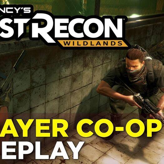 37 Minutes of GHOST RECON: WILDLANDS Multiplayer Co-Op Gameplay