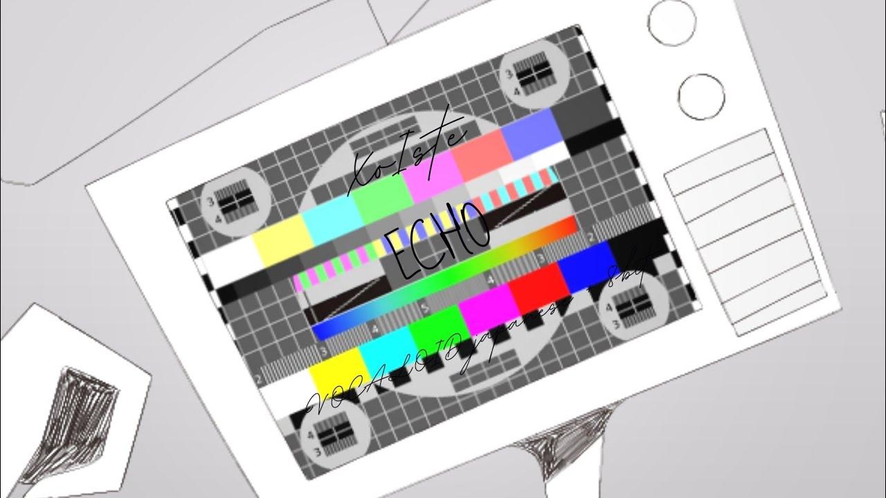 ECHO | XoIste | VOCALOID japanese 8bit