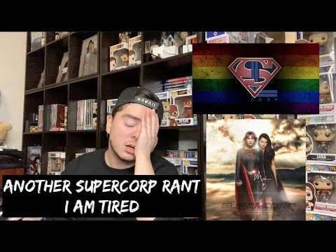 ANOTHER SUPERCORP RANT: LET'S TALK (AGAIN)