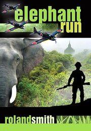 Elephant Run- Roland Smith.jpg