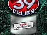 Extreme Mission: The Magellan Heist