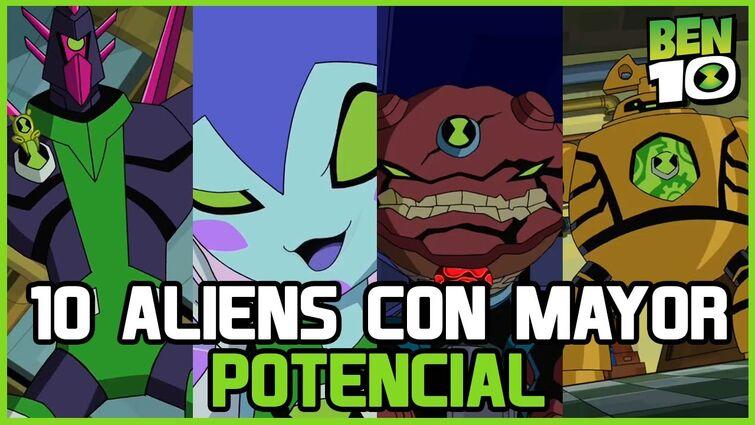 10 Aliens con mayor potencial de Ben 10