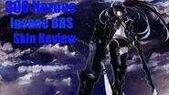 300 Heroes - Insane Black Rock Shooter Skin Review