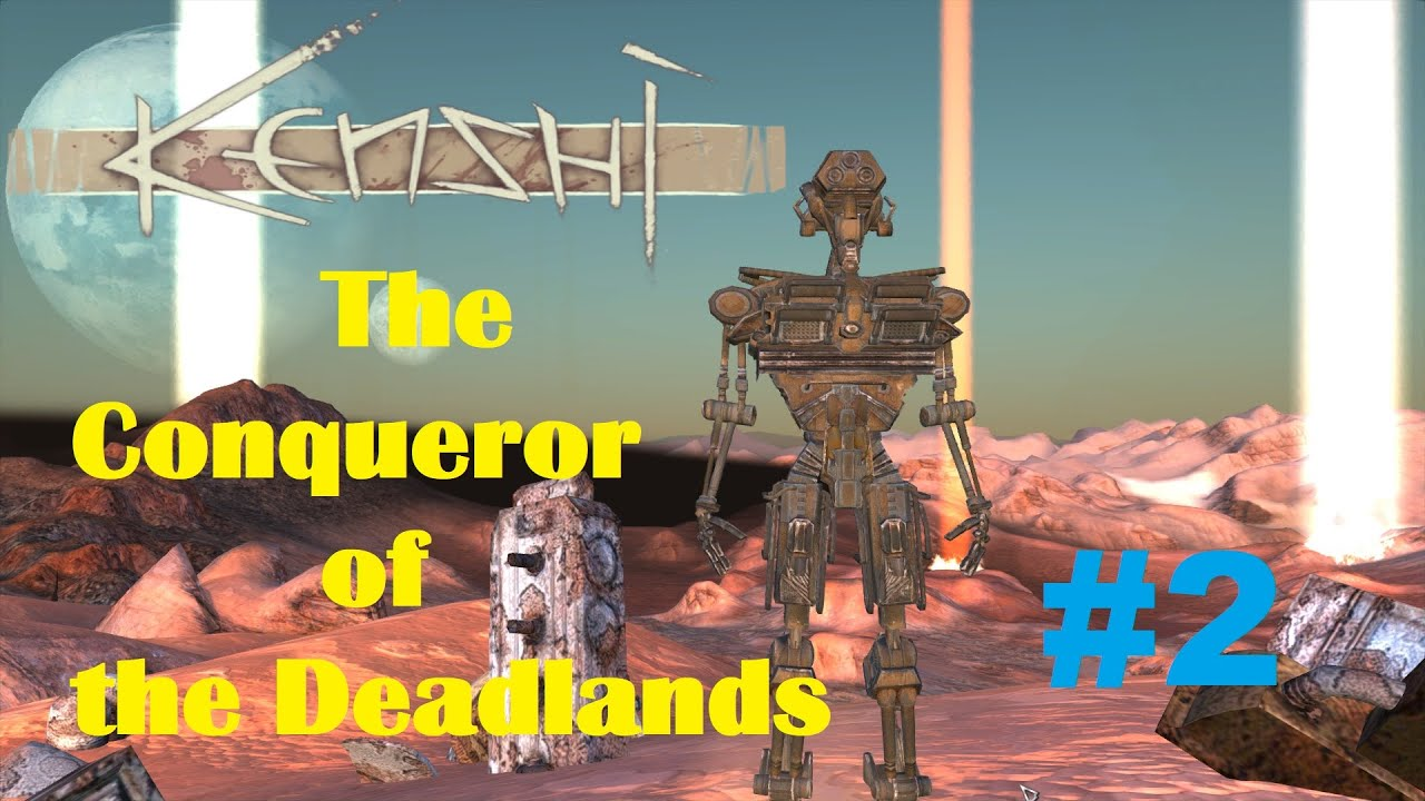 Kenshi Best Start, Neocytol Gameplay Part 2 - The Conqueror of the Deadlands