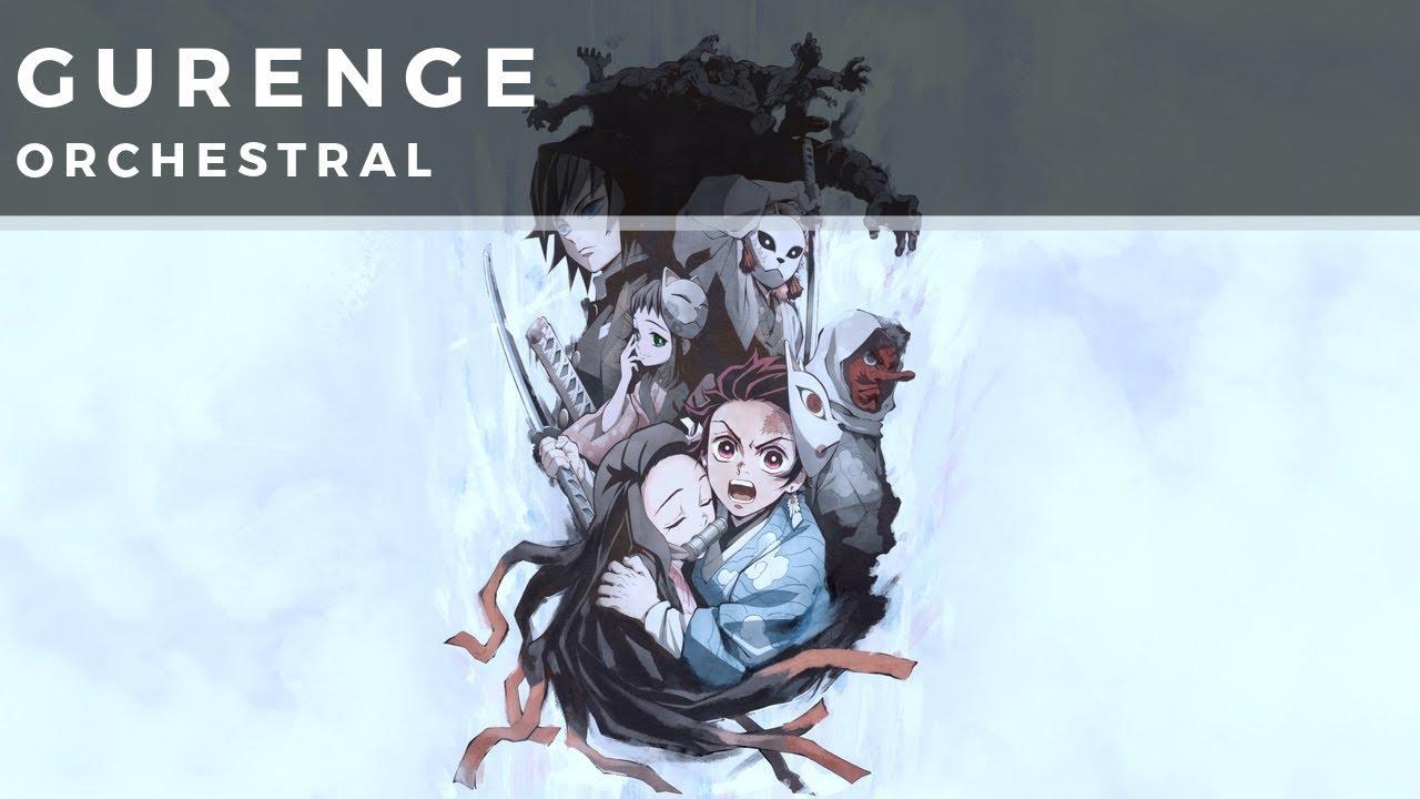 Gurenge (Full Version)   Demon Slayer OP   LiSA   Orchestral Cover