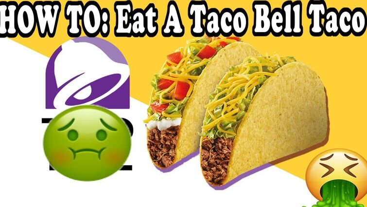 HOW TO: Eat A Taco Bell TACO