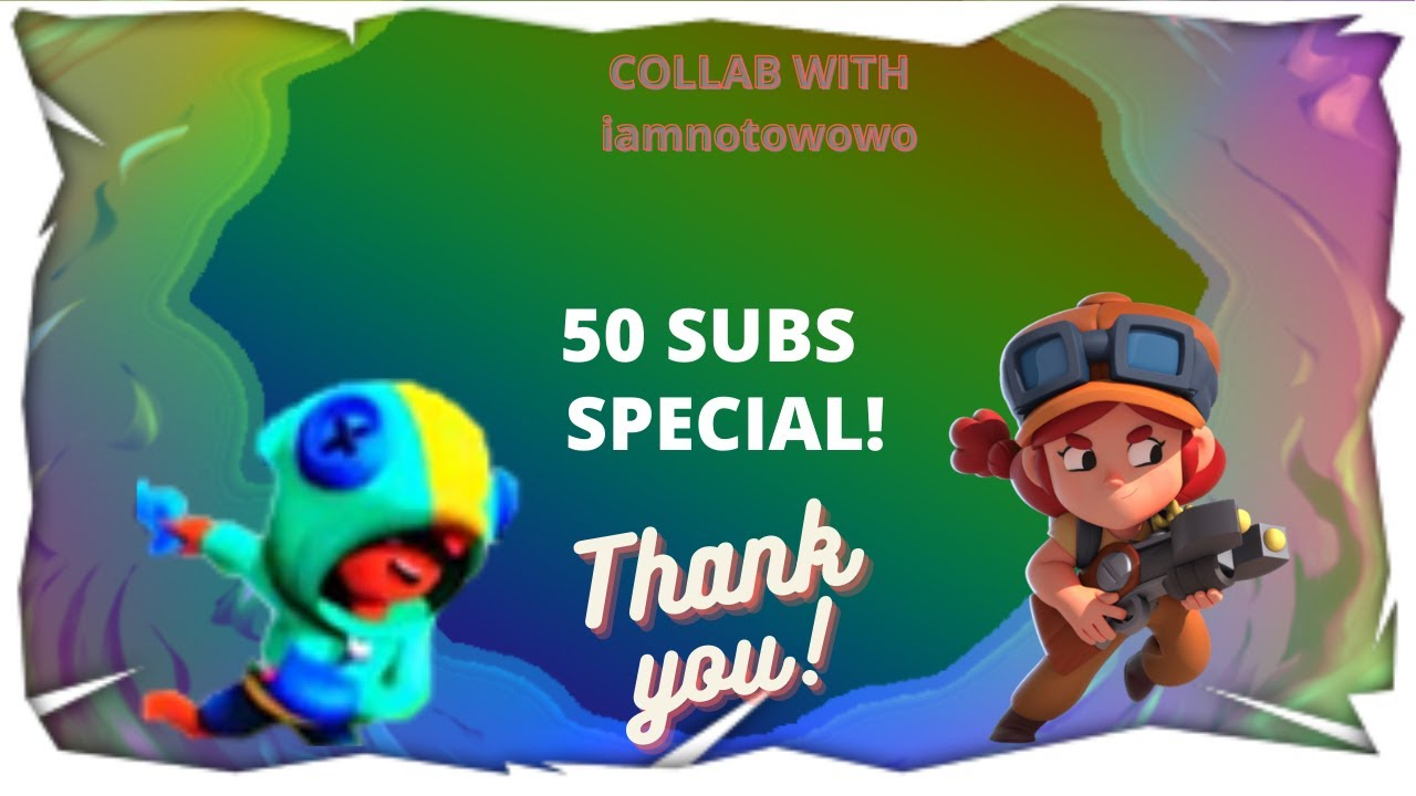 COLLAB WITH iamnotowowo 50 SUBS SPECIAL