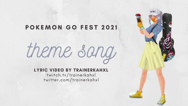 Pokemon Go Fest 2021 Theme Song - Lyric Video (Unofficial)