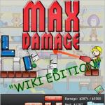 Max Damage ~ All Dimensions Wiki Edition