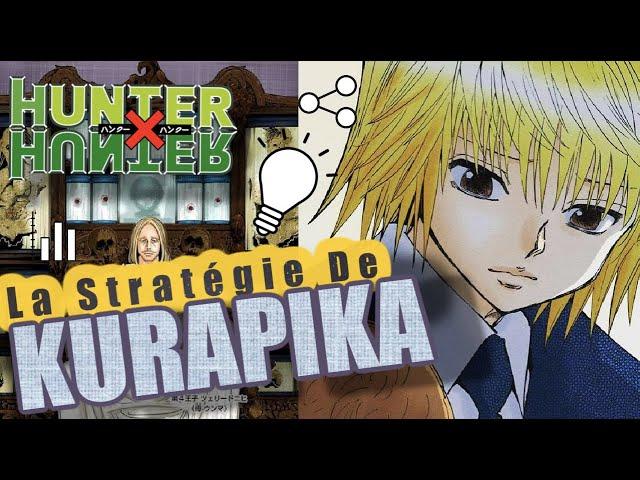 [Hunter X Hunter] : La guerre de Succession : La Stratégie de Kurapika