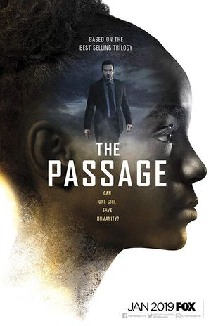 The Passage (TV Series) | The Passage | FANDOM Powered By Wikia