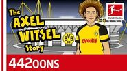The Story Of Axel Witsel - Powered By 442oons