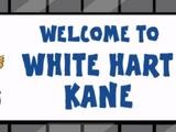 White Hart Kane