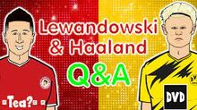 Haaland and lewandowski