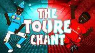 THE TOURE CHANT