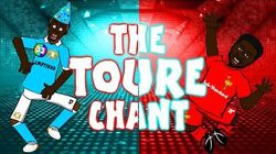 THE TOURE CHANT. Kolo Toure and Yaya Toure, song)
