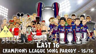 Last_16_SONG!_UEFA_Champions_League_2015_2016_Intro_Parody_(Cartoon)