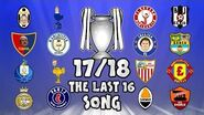 🏆THE LAST 16🏆 Champions League Song - 17 18 Intro Parody Theme!