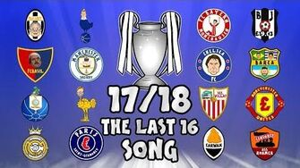 🏆THE_LAST_16🏆_Champions_League_Song_-_17_18_Intro_Parody_Theme!