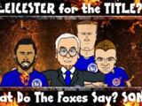 What do the Foxes Say? Leicester City