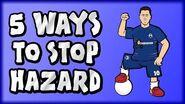 🚫5 WAYS TO STOP EDEN HAZARD!🚫 (Chelsea vs Man Utd Preview 2018 2-2)