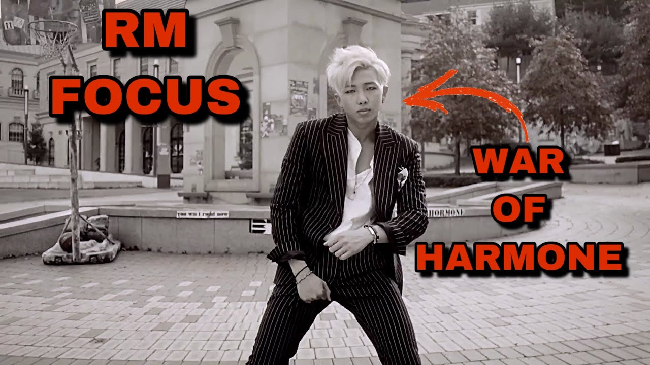 Focus RM in WAR OF HARMONE MV