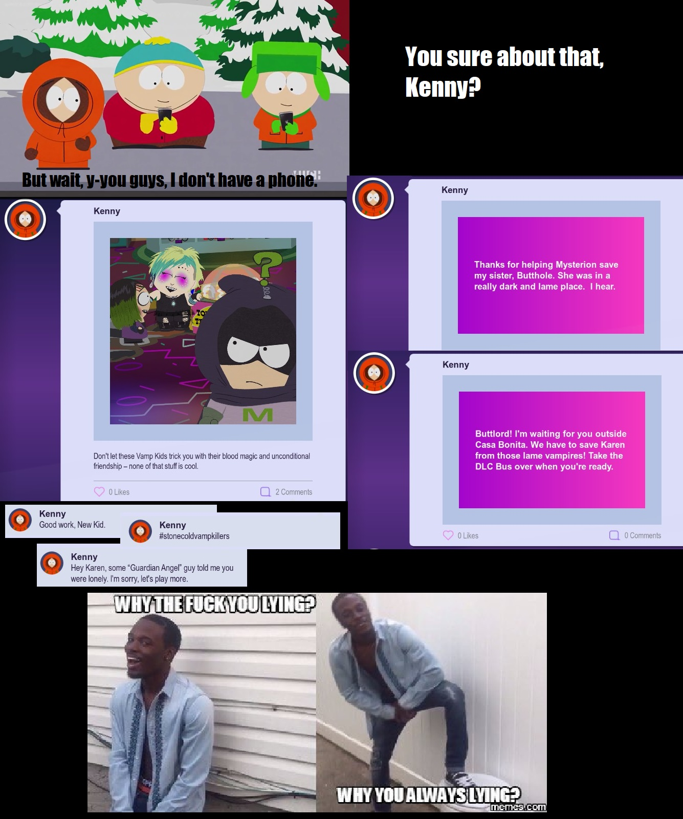 Kenny doesn't have a phone    Or does he? | FANDOM