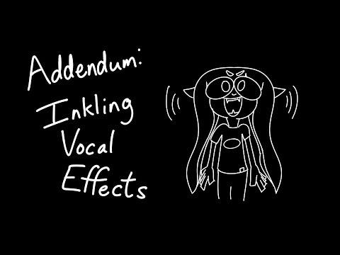 Addendum - Splatoon Inkling Vocal Effects