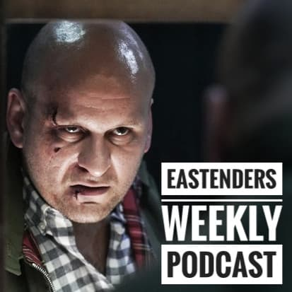 "NEW 'EastEnders Weekly' Podcast - Episode 30: ""Carter's Get Shot of Stuart"""