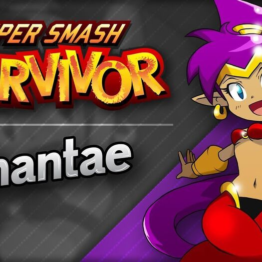 Shantae | Super Smash Survivor - Episode 1