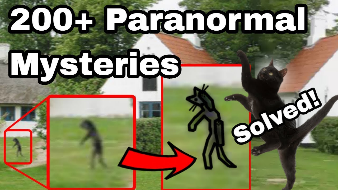 Everything Debunked: 200+ Paranormal Mysteries SOLVED