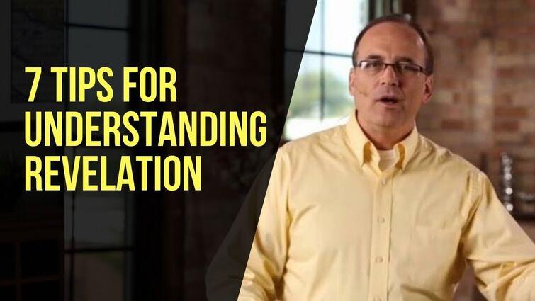 7 Tips for Understanding Revelation