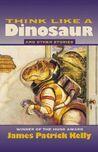 Think Like A Dinosaur.jpg