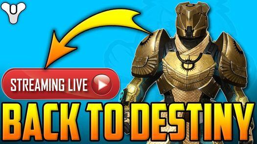 Back To Destiny 1 - LIVE STREAMING!!