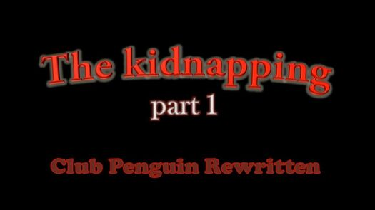 CPRewritten - The Kidnapping (part 1) - Stav
