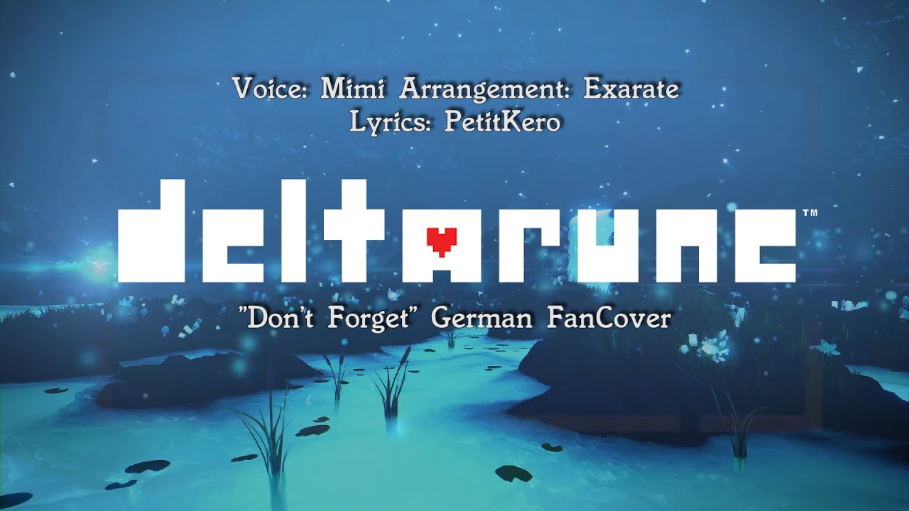 [Mimi] Deltarune - Don't Forget (german)