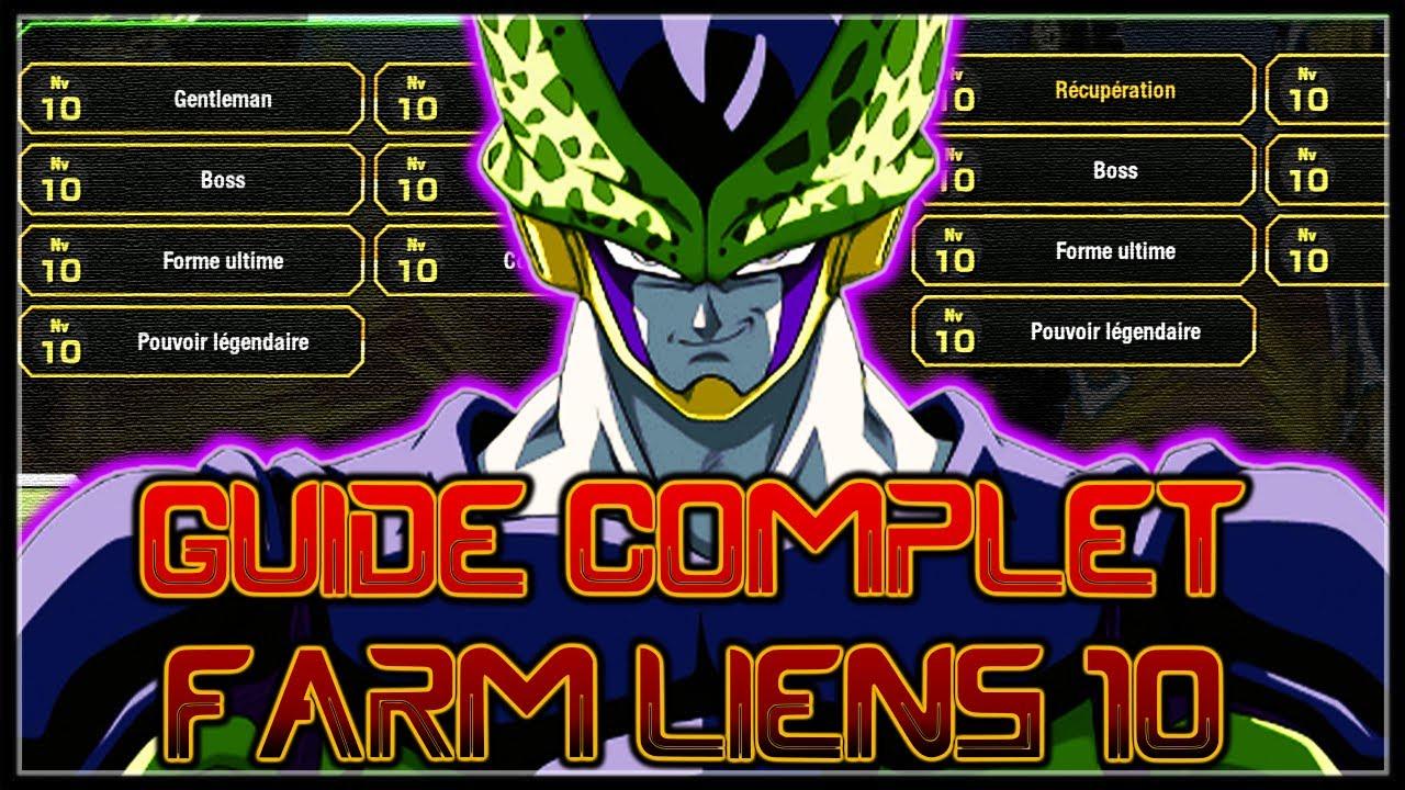 LE GUIDE COMPLET ! COMMENT FARMER LES LIENS 10 LE PLUS RAPIDEMENT !   DRAGON BALL Z DOKKAN BATTLE FR