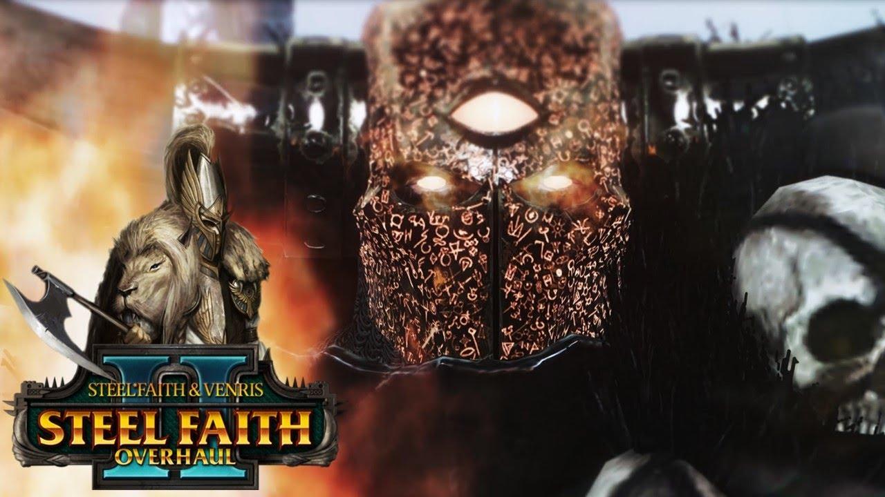 Steel Faith Overhaul 2 Overview - Total War Warhammer 2 Mod