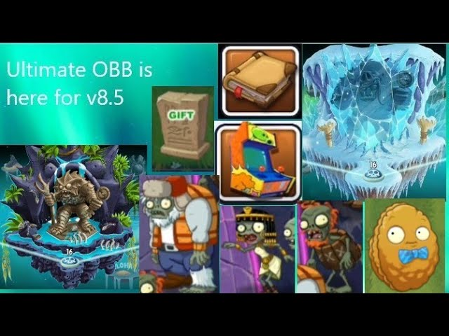 Plants vs. Zombies 2 Ultimate OBB for v8.5(Tutorial+Download link)including all removed music back