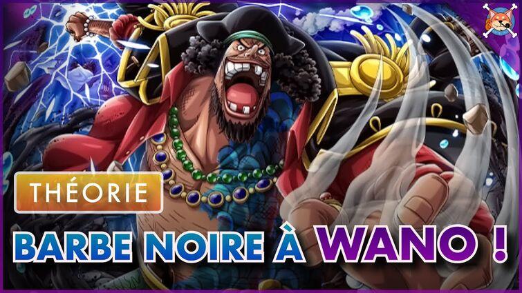 BARBE NOIRE À WANO ! ( Le début de la Grande Guerre 😱 ) - One Piece Théorie