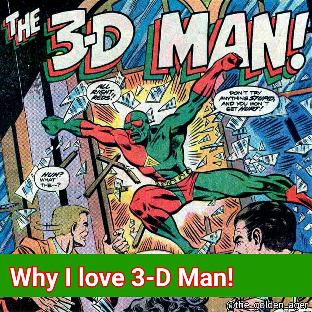 """The Golden Ager on Instagram: """"Here's my entry to the Why I Love Competition! I chose 3-D Man, who is not my favourite Marvel character, but he's so underrated it had to…"""""""