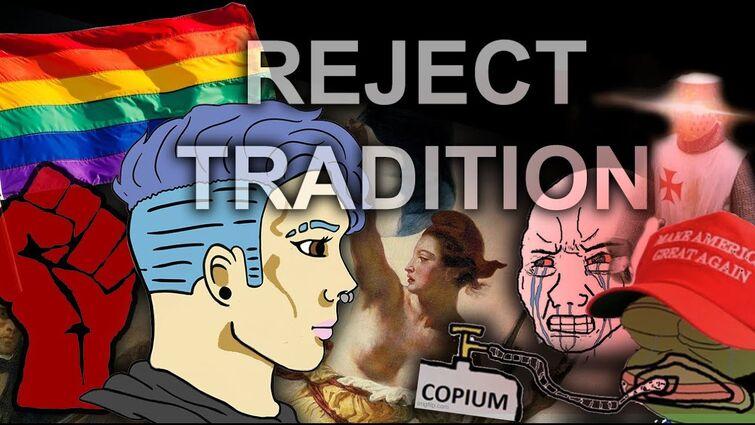 Reject Tradition, Embrace Progressivism  -  Little Dark Age