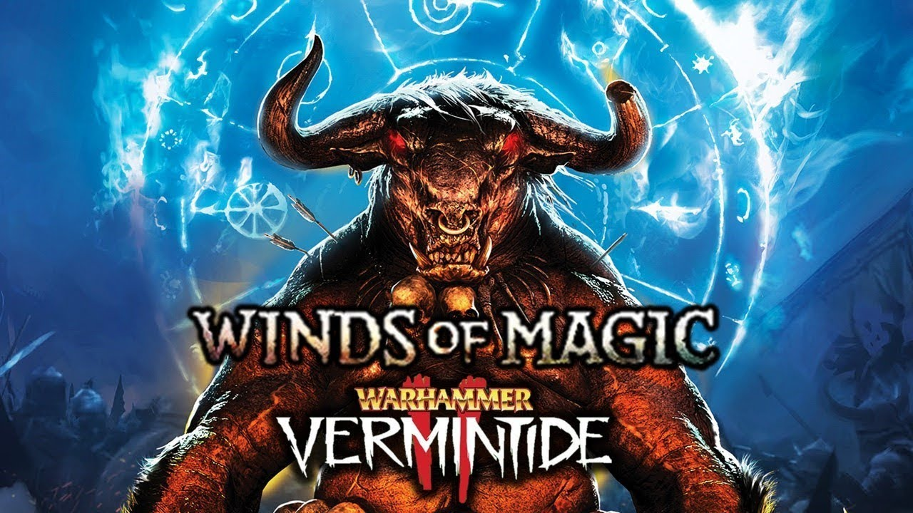 BEASTMEN DLC for Vermintide 2! - Winds of Magic, New Enemy Types, and Warhammer News