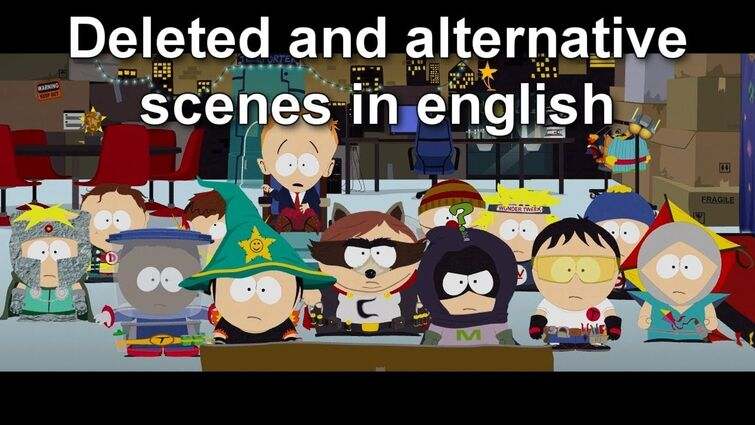Deleted and alternative scenes of South Park: The Fractured But Whole - English