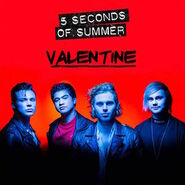 Valentine by 5 Seconds of Summer
